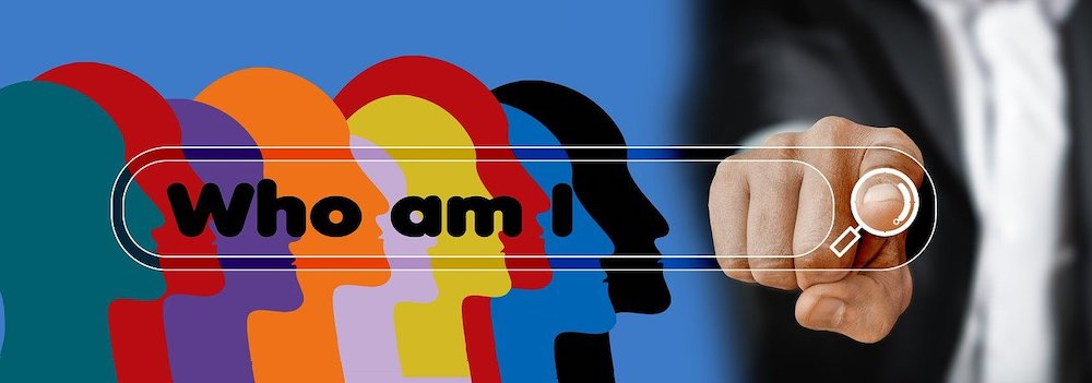 who am I and why am I here, identity