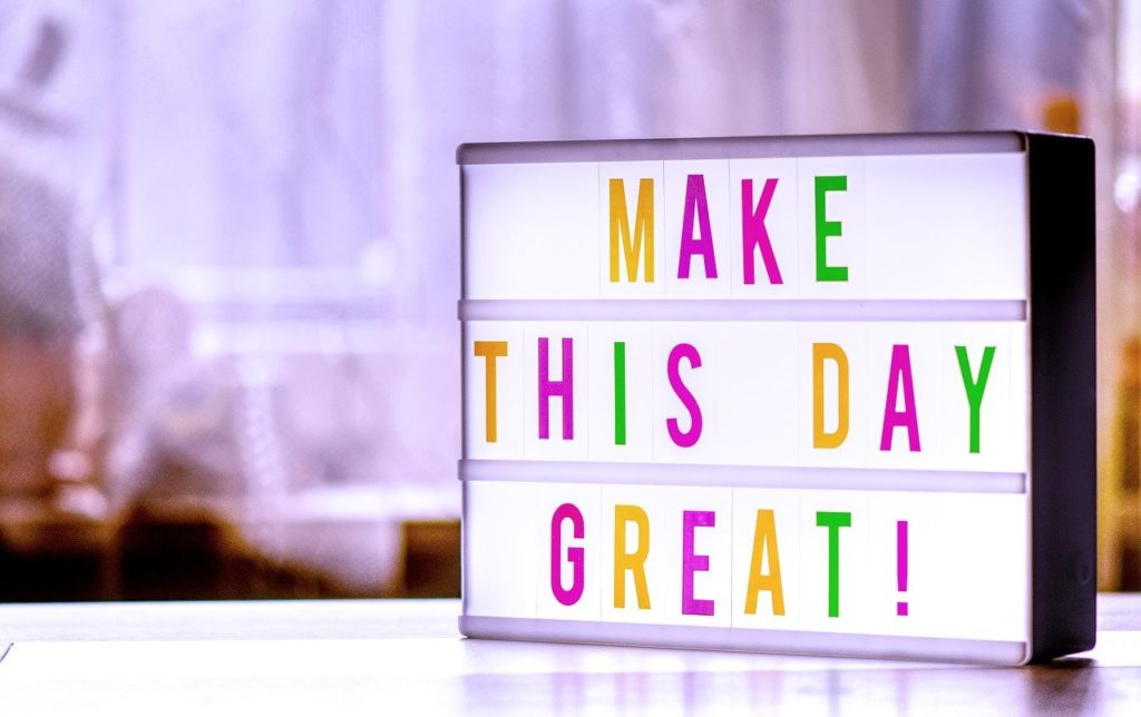 10 ways you can be great today and become a better person, positivity